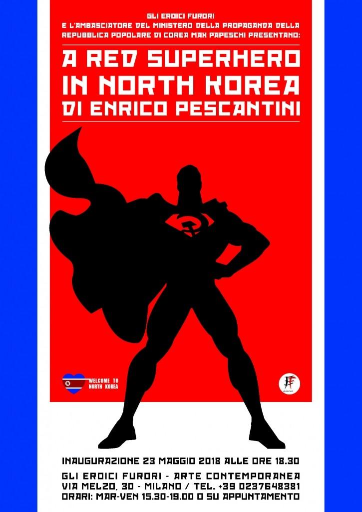 A Red Superhero in North Korea Enrico Pescantini INVITO